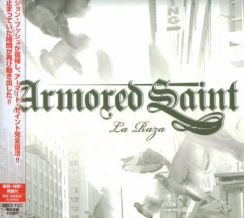 Armored Saint - La Raza [Japanese 1st press, MBCY-1123] (2010)