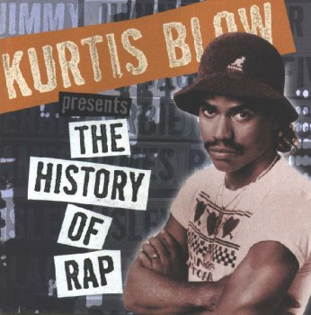 V.A. Kurtis Blow Presents-The History Of Rap Vol.1 [The Genesis] 1997