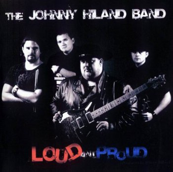 Johnny Hiland 2007 - Loud And Proud (FLAC)
