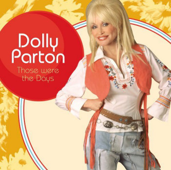 Dolly Parton - Those Were The Days (2005)
