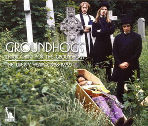Groundhogs ● Thank Christ For Groundhogs: The Liberty Years 1968-1972 ● 3CD Box Set Liberty / EMI Records 2010