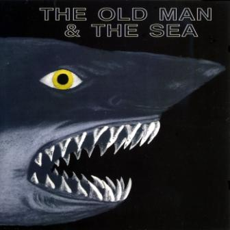 The Old Man And The Sea - Old Man And The Sea (1972) 1996   Walhalla [WH 96002]