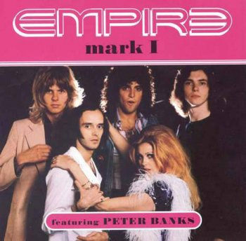 Empire (feat. Peter Banks) - Mark I (1974) 1995