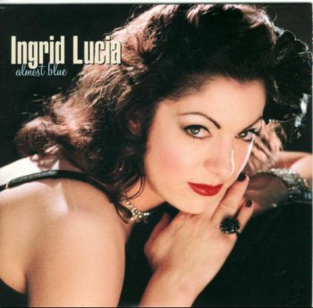 Ingrid Lucia - Almost Blue (2004)