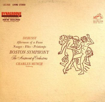 Charles Munch / Boston Symphony Orchestra - Debussy: Afternoon Of A Faun (RCA Red Seal US LP Circa 1970s VinylRip 24/96) 1963