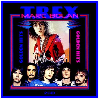 Marc Bolan & T.Rex - Golden Hits [2CD] (2011)