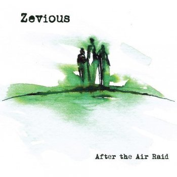 Zevious - After The Air Raid (2009)