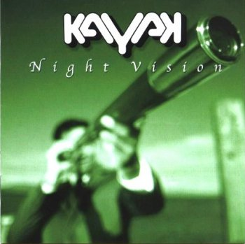 Kayak . 2001 . Night Vision (Holland PROCD 2057)