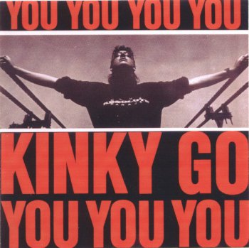 Kinky Go - You, You, You (1992)