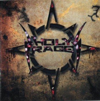 Holy Rage - Holy Rage (2010)