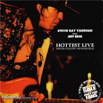 Stevie Ray Vaughan & Double Trouble - Hottest Live From Exotic Honolulu (1984)