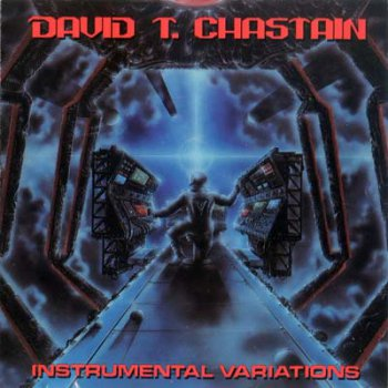 David T. Chastain - Instrumental Variations (1987)
