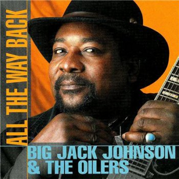 Big Jack Johnson - All The Way Back (1998)