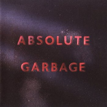 Garbage - Absolute Garbage (2007) Limited Edition