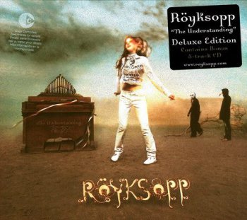 Royksopp - The Understanding (Deluxe Edition) 2005