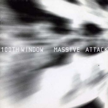 Massive Attack - 100th Window (2003)