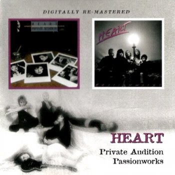 Heart - Private Audition (1982) & Passionworks (1983) (Digitally Re-Mastered) (2009) (Lossless) + MP3