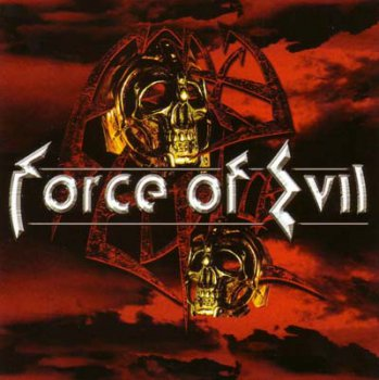 Force Of Evil - Force Of Evil 2003