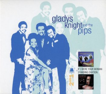 Gladys Knight & The Pips - If I Were Your Woman & Standing Ovation (2006)