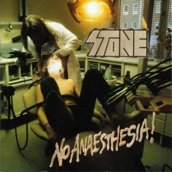 Stone - No Anaesthesia! (1989) MGMCD 2017 1st press