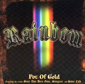 Rainbow . 2002 . Pot Of Gold (EU 544 651-2)