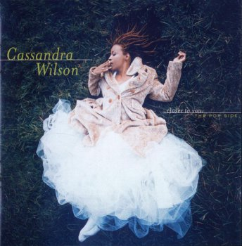 Cassandra Wilson - Closer to You -  The Pop Side (2009)