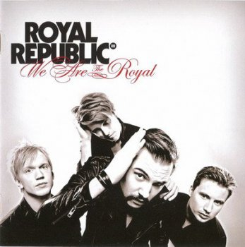 Royal Republic - We Are The Royal (2011)