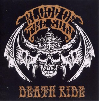 Blood of The Sun ©2008 - Death Ride