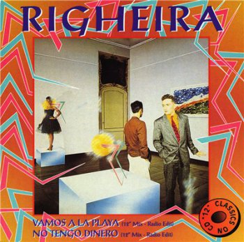 Righeira – Vamos A La Playa / No Tengo Dinero (Maxi-Single) (1995)