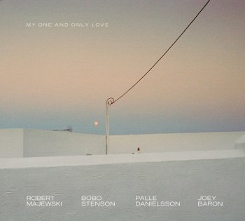 Robert Majewski, Bobo Stenson, Palle Danielsson, Joey Baron - My One And Only Love (2011)