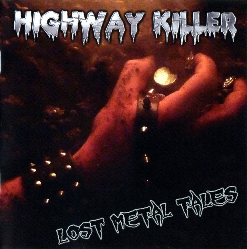 Highway Killer (ex-Hotwire) - Lost Metal Tales (2010)