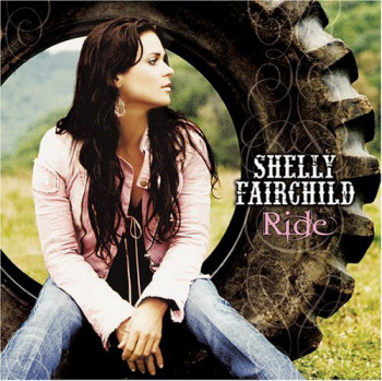Shelly Fairchild - Ride (2005)
