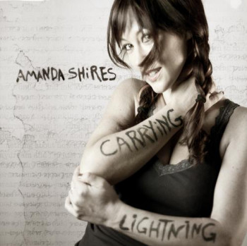 Amanda Shires - Carrying Lightning (2011)