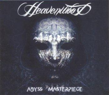 Heavenwood - Abyss Masterpiece (2011)