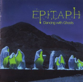 Epitaph - Dancing With Ghosts (2009)