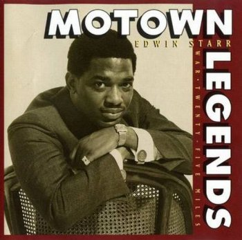 Edwin Starr - Motown Legends (1994)