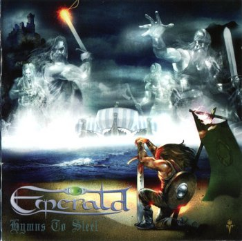Emerald - Hymns To Steel (2007)