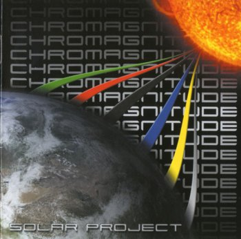 Solar Project – Chromagnitude (2007)