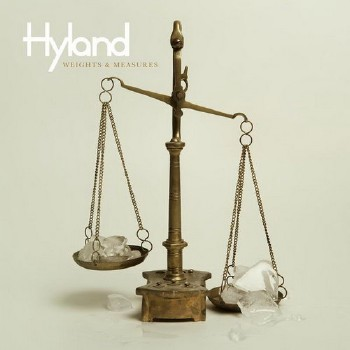 Hyland - Weights & Measures (2011)