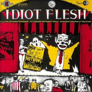 Idiot Flesh - The Nothing Show (1994)