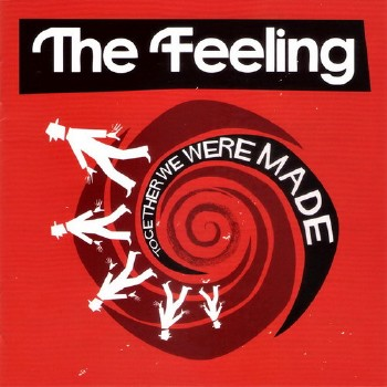 The Feeling - Together We Were Made (2011)