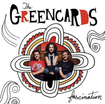 The Greencards - Fascination (2009)