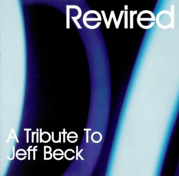 VA - Rewired: A Tribute To Jeff Beck (2003)