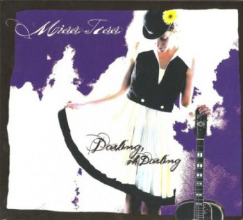 Miss Tess - Darling, Oh Darling (2009)