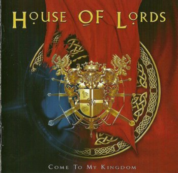 House Of Lords - Come To My Kingdom (2008)