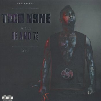 Tech N9ne-All 6's And 7's 2011
