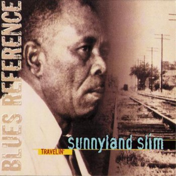 Sunnyland Slim - Travelin' (2000)