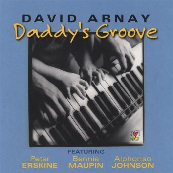 David Arnay - Daddy's Groove (2003)