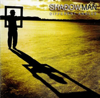 Shadowman - Different Angles (2006)
