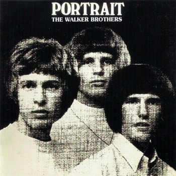 The Walker Brothers - Portrait (Remastered) (1966/1998)